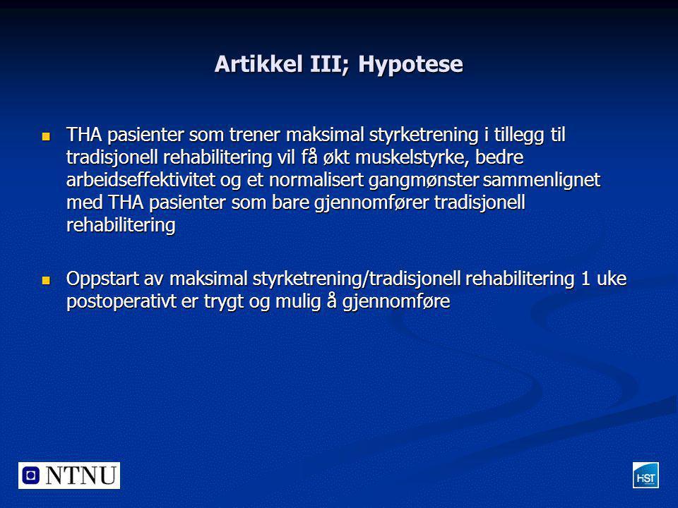 Artikkel III; Hypotese