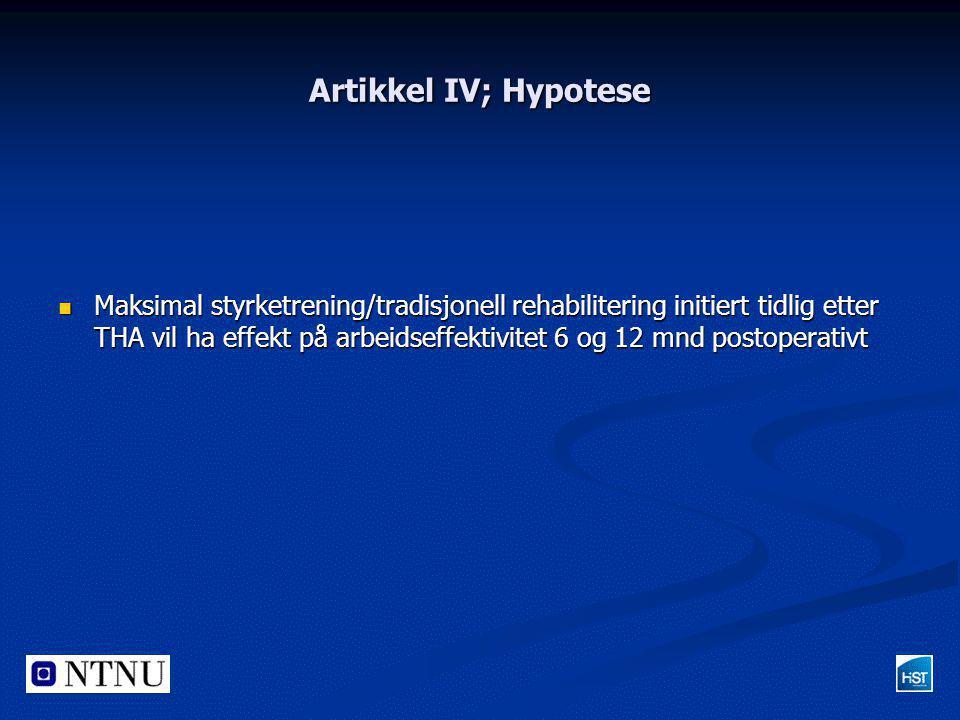Artikkel IV; Hypotese