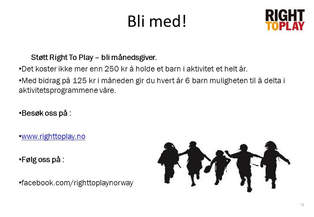 Bli med! Støtt Right To Play – bli månedsgiver.