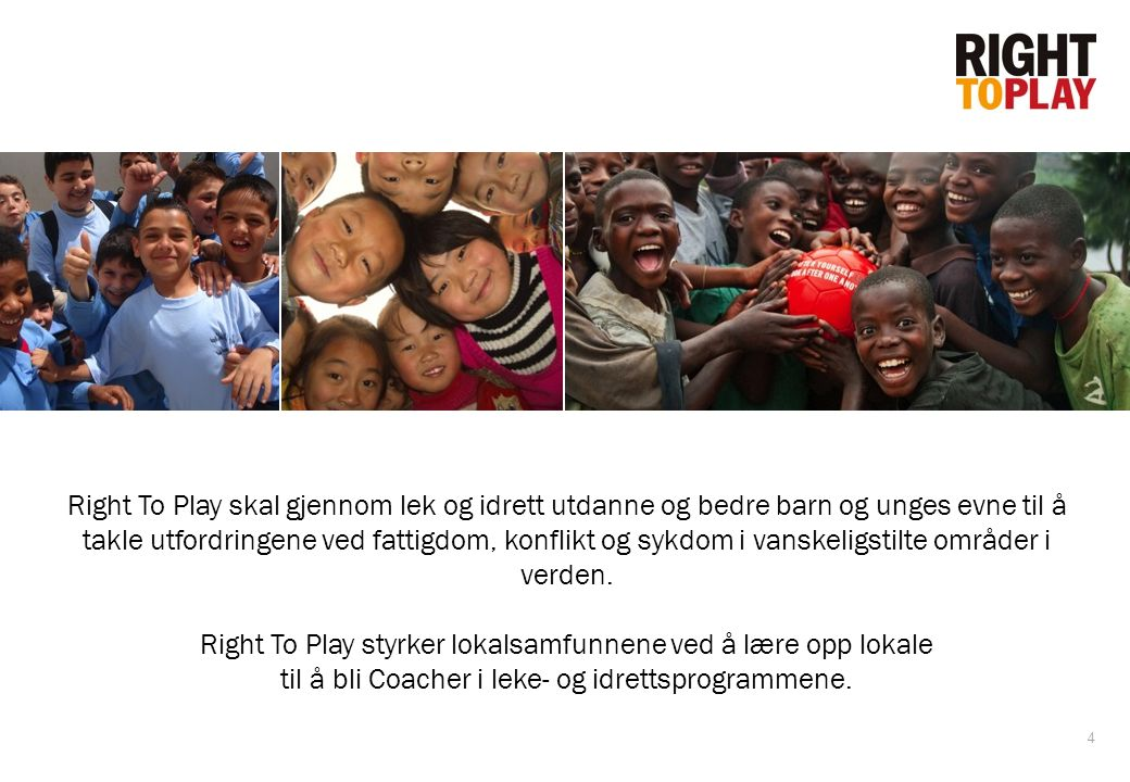 Right To Play styrker lokalsamfunnene ved å lære opp lokale