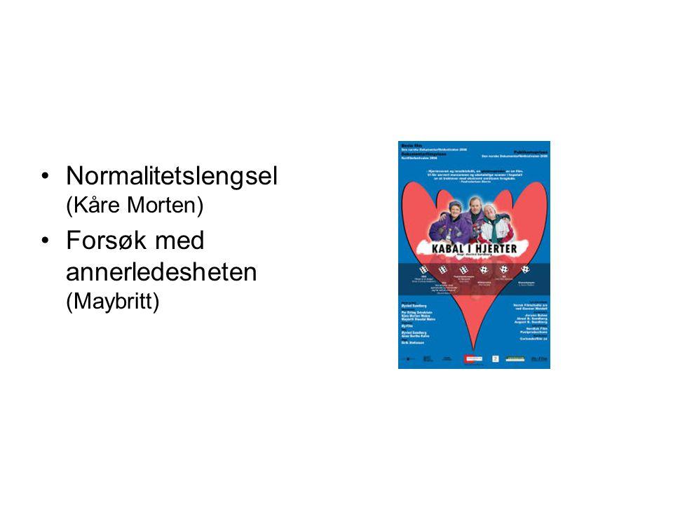 Normalitetslengsel (Kåre Morten)