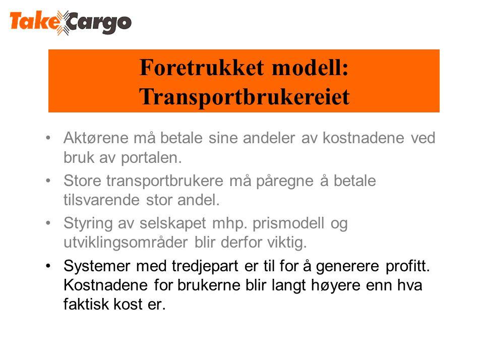Foretrukket modell: Transportbrukereiet