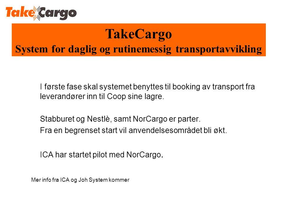 System for daglig og rutinemessig transportavvikling
