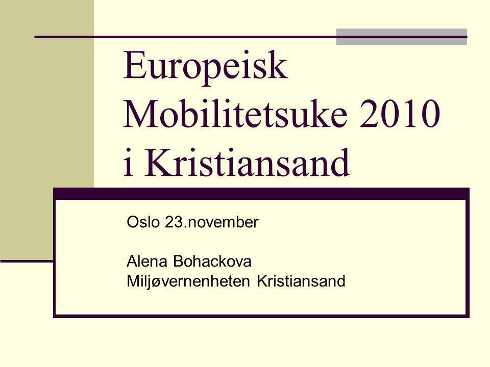 Europeisk Mobilitetsuke 2010 i Kristiansand