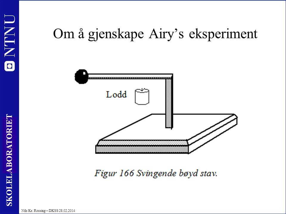 Om å gjenskape Airy's eksperiment