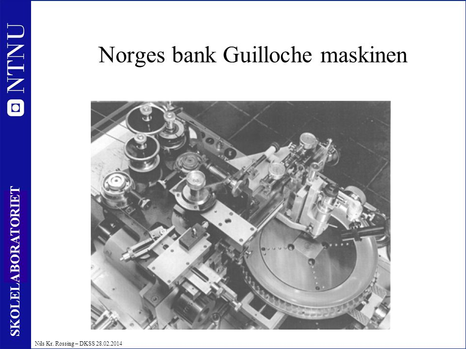 Norges bank Guilloche maskinen