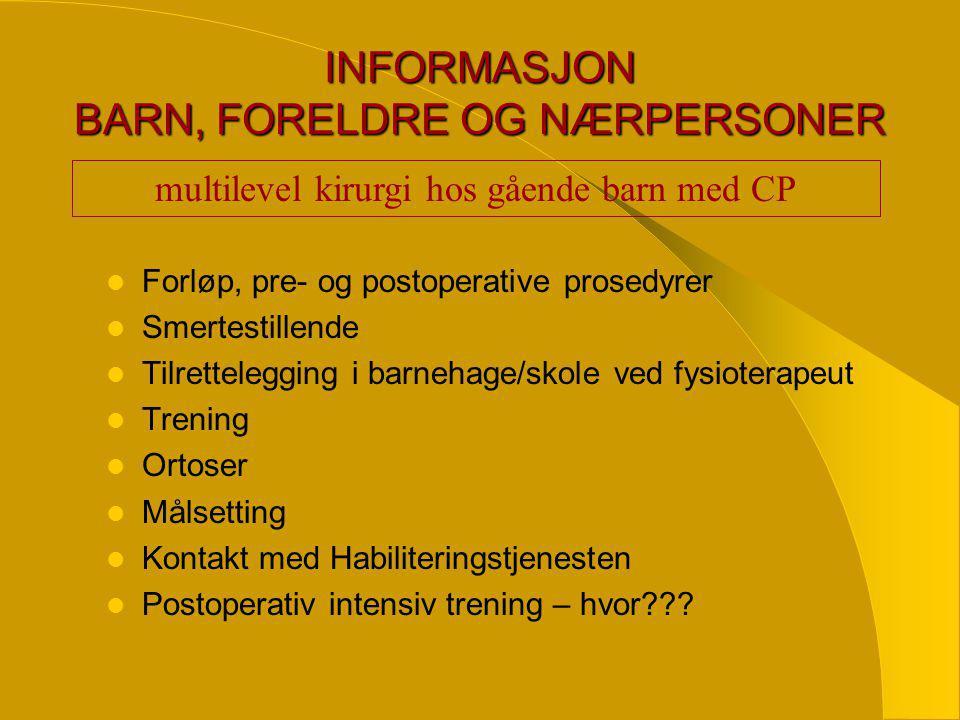 INFORMASJON BARN, FORELDRE OG NÆRPERSONER