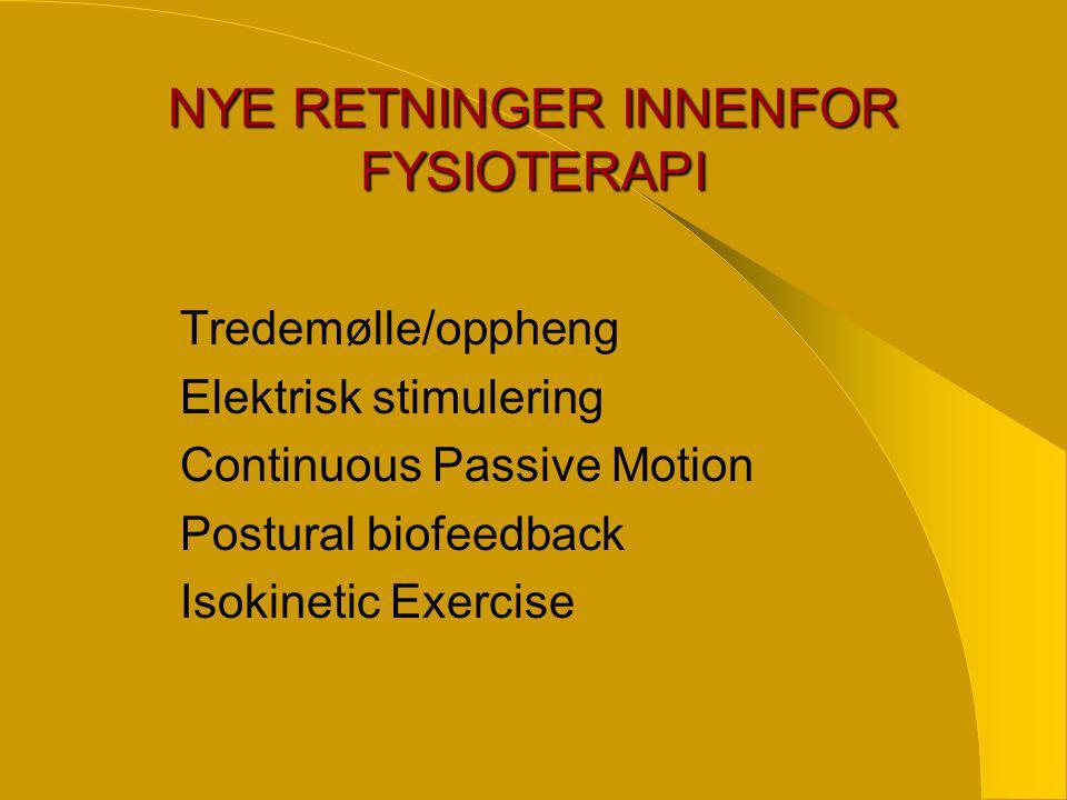NYE RETNINGER INNENFOR FYSIOTERAPI