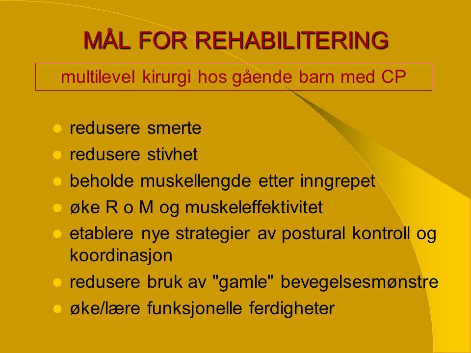 MÅL FOR REHABILITERING