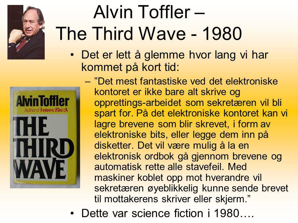 Alvin Toffler – The Third Wave - 1980