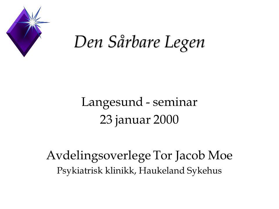 Den Sårbare Legen Langesund - seminar 23 januar 2000