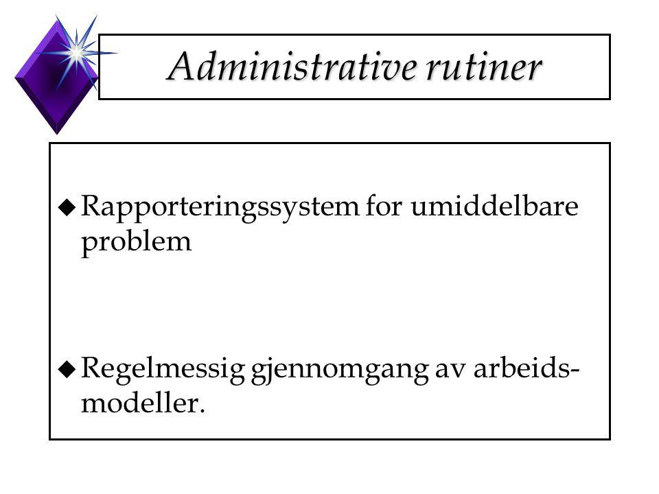 Administrative rutiner