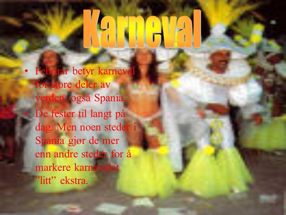 Karneval Februar betyr karneval for store deler av verden, også Spania.