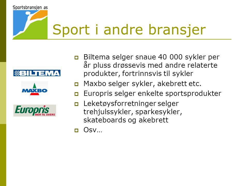 Sport i andre bransjer Biltema selger snaue 40 000 sykler per år pluss drøssevis med andre relaterte produkter, fortrinnsvis til sykler.