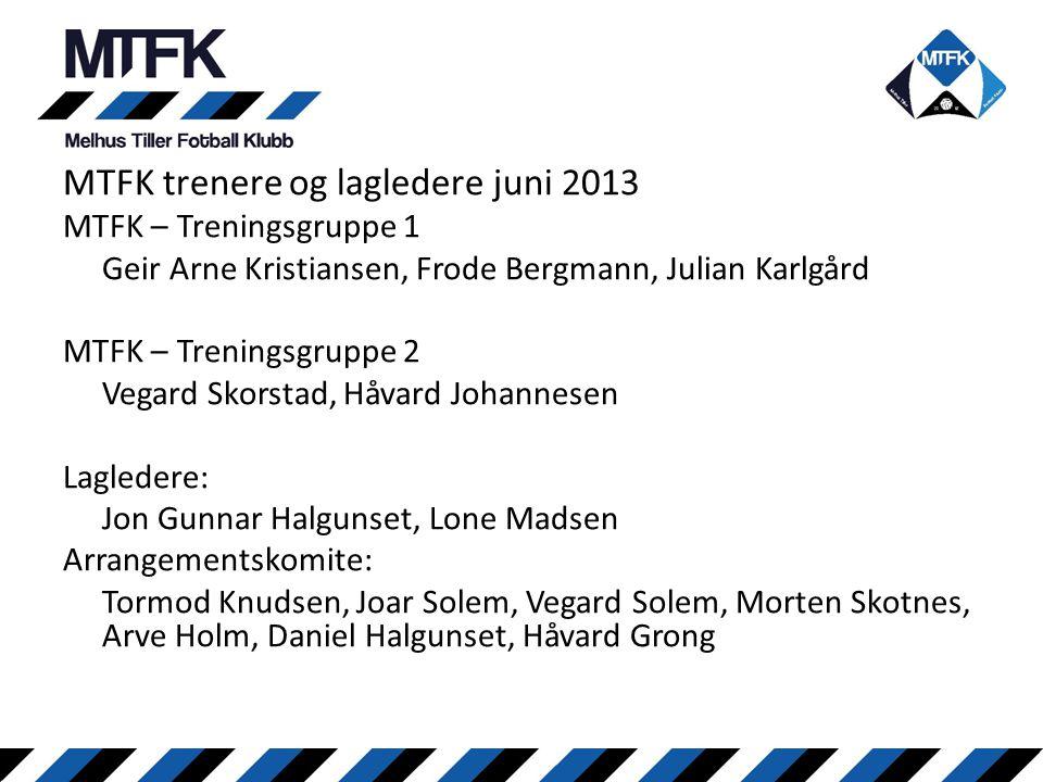 MTFK trenere og lagledere juni 2013