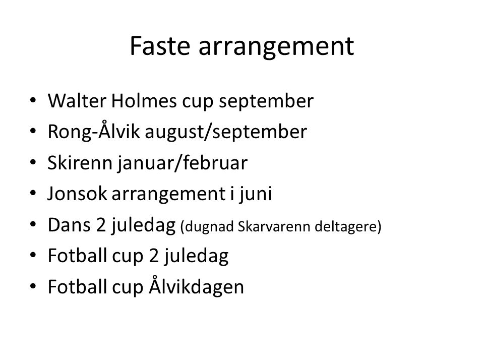 Faste arrangement Walter Holmes cup september