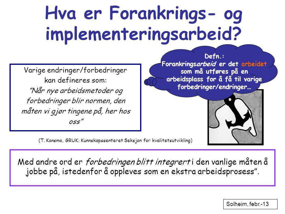 Hva er Forankrings- og implementeringsarbeid