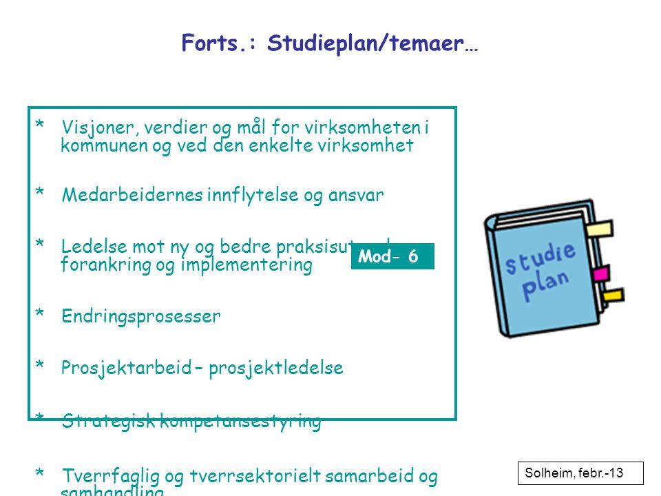 Forts.: Studieplan/temaer…