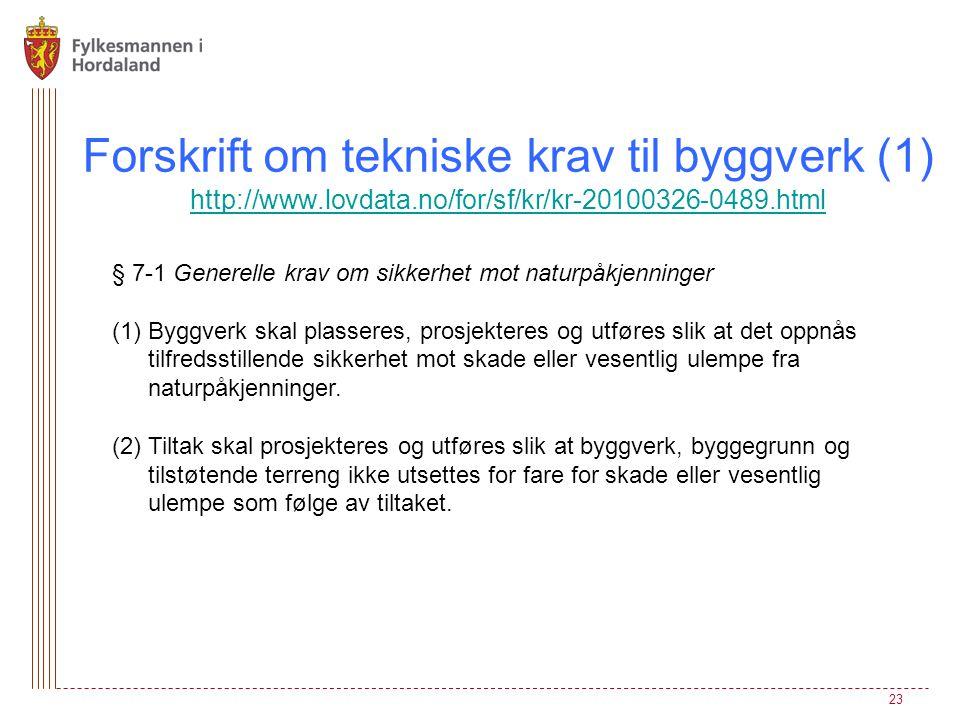 Forskrift om tekniske krav til byggverk (1) http://www. lovdata