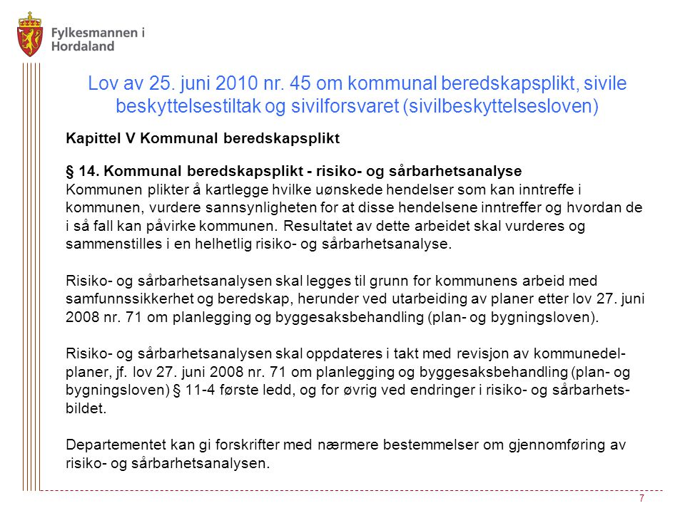 Lov av 25. juni 2010 nr. 45 om kommunal beredskapsplikt, sivile beskyttelsestiltak og sivilforsvaret (sivilbeskyttelsesloven)