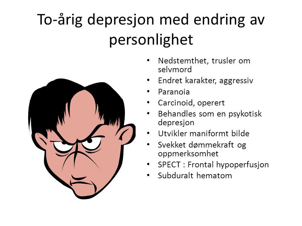 To-årig depresjon med endring av personlighet