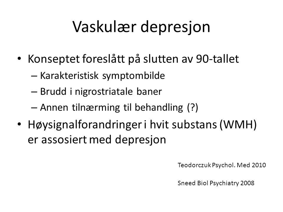 Vaskulær depresjon Konseptet foreslått på slutten av 90-tallet