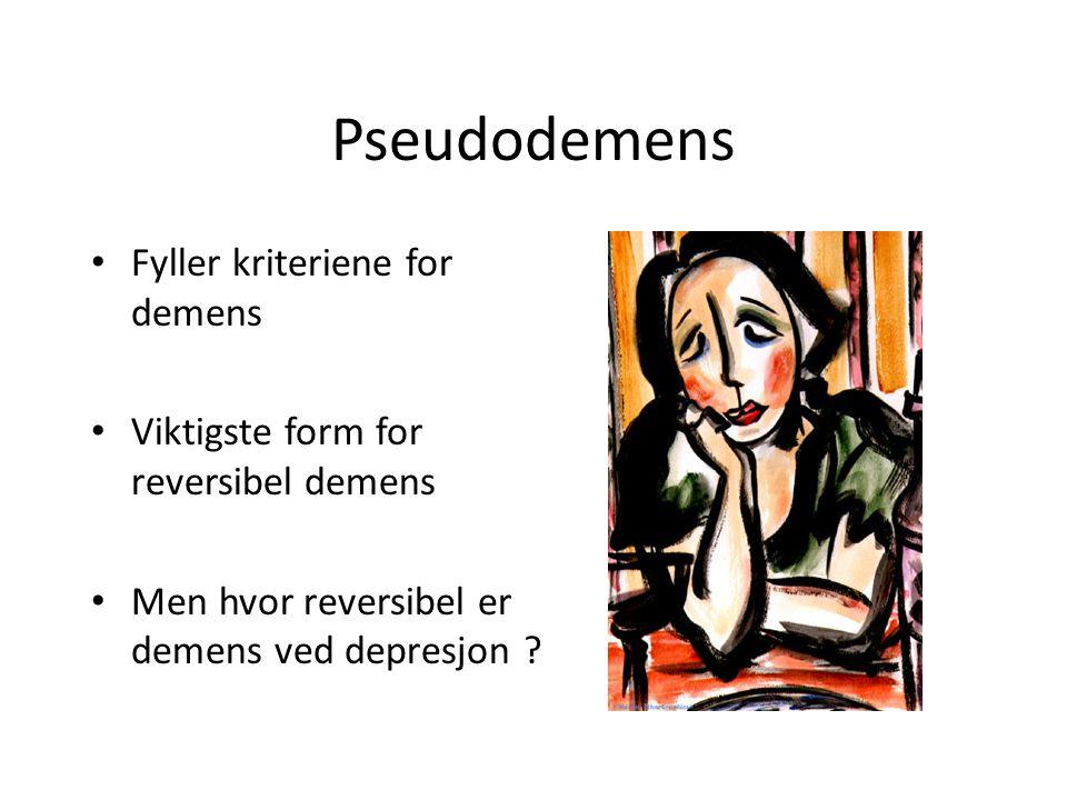 Pseudodemens Fyller kriteriene for demens