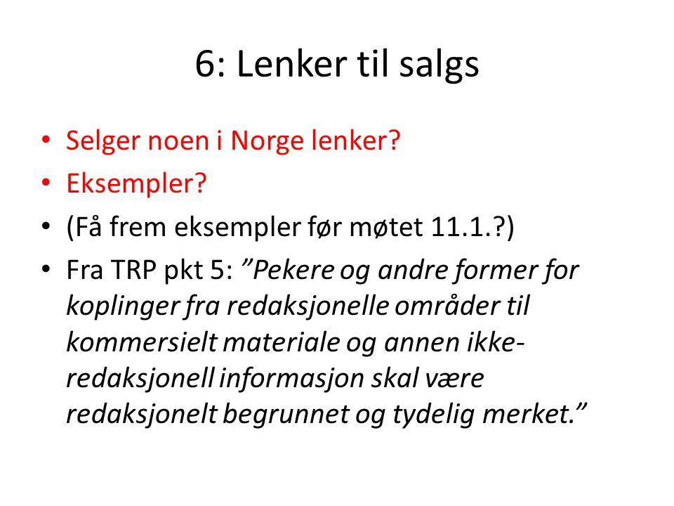 6: Lenker til salgs Selger noen i Norge lenker Eksempler