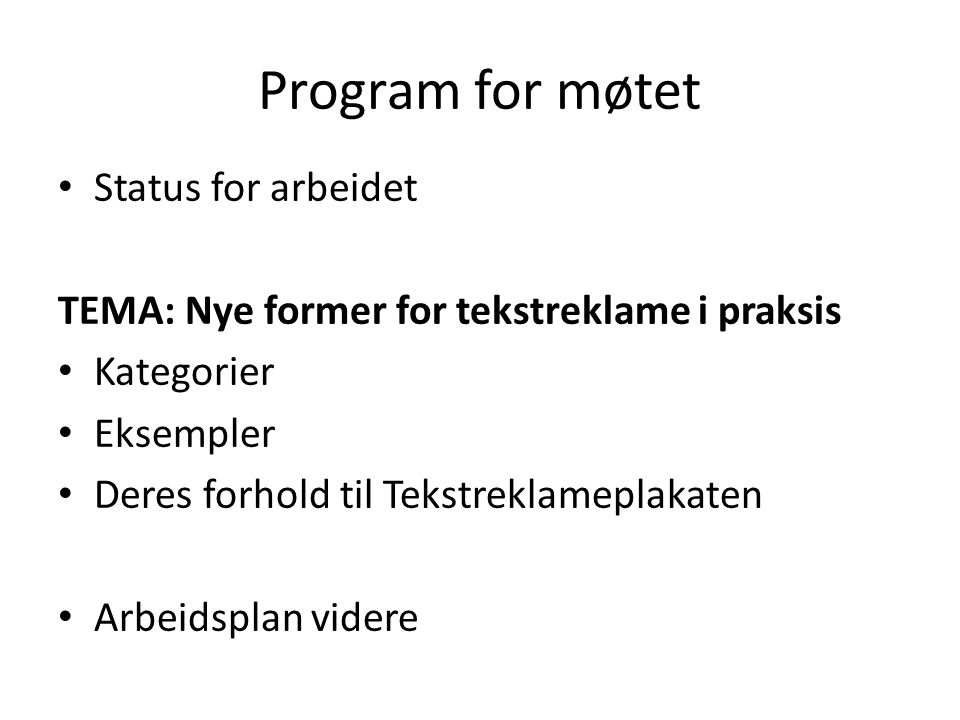 Program for møtet Status for arbeidet