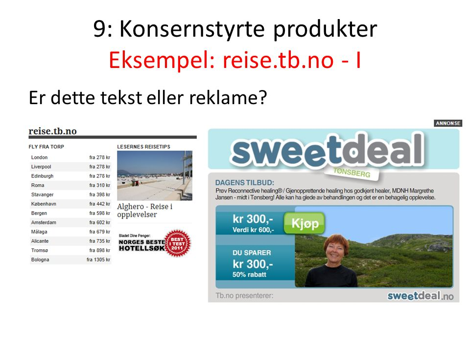 9: Konsernstyrte produkter Eksempel: reise.tb.no - I