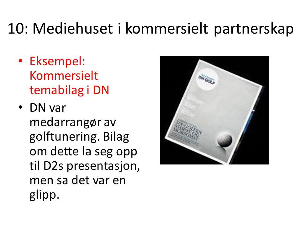 10: Mediehuset i kommersielt partnerskap