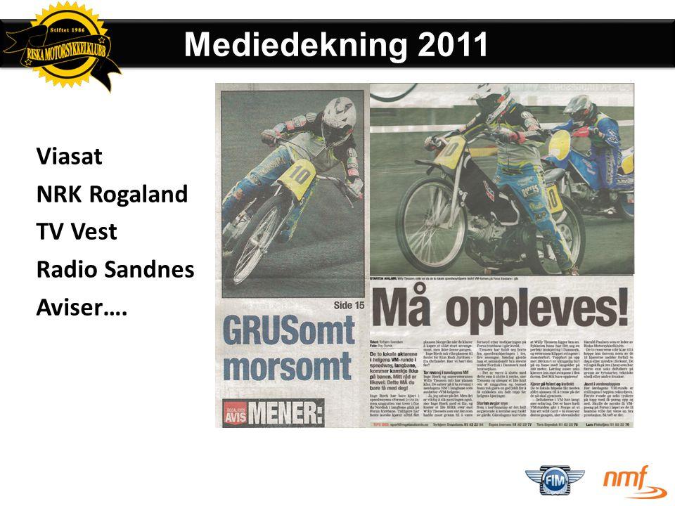 Viasat NRK Rogaland TV Vest Radio Sandnes Aviser….