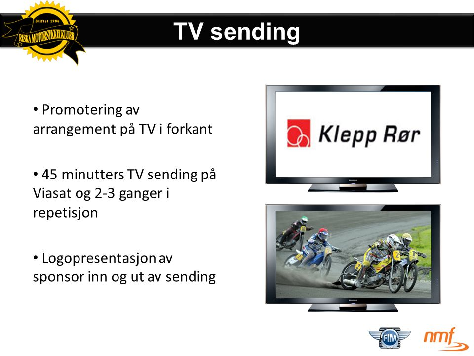 TV sending Promotering av arrangement på TV i forkant