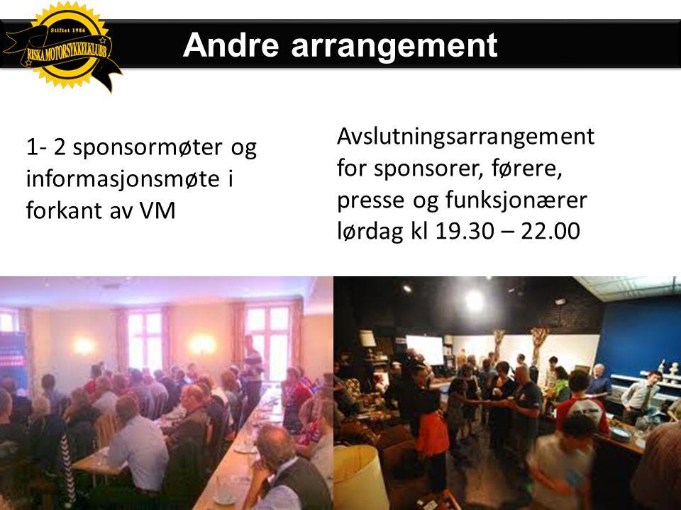 1- 2 sponsormøter og informasjonsmøte i forkant av VM