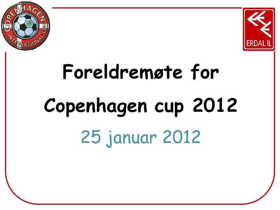 Foreldremøte for Copenhagen cup 2012