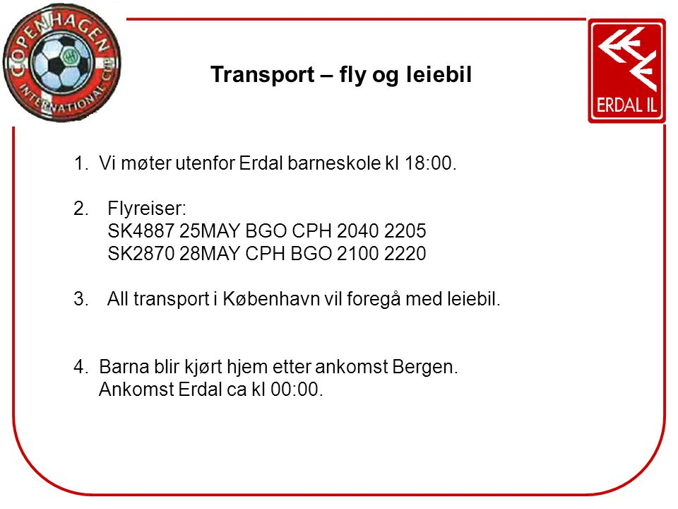 Transport – fly og leiebil
