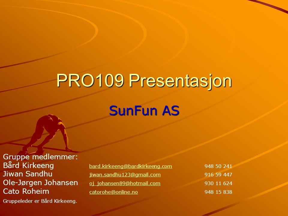PRO109 Presentasjon SunFun AS