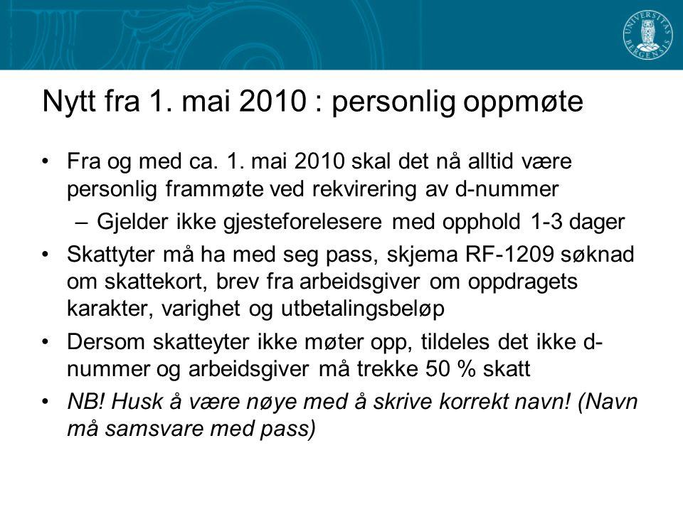 Nytt fra 1. mai 2010 : personlig oppmøte