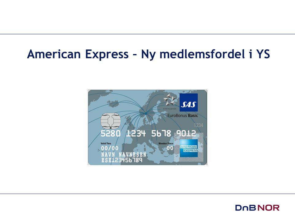 American Express – Ny medlemsfordel i YS