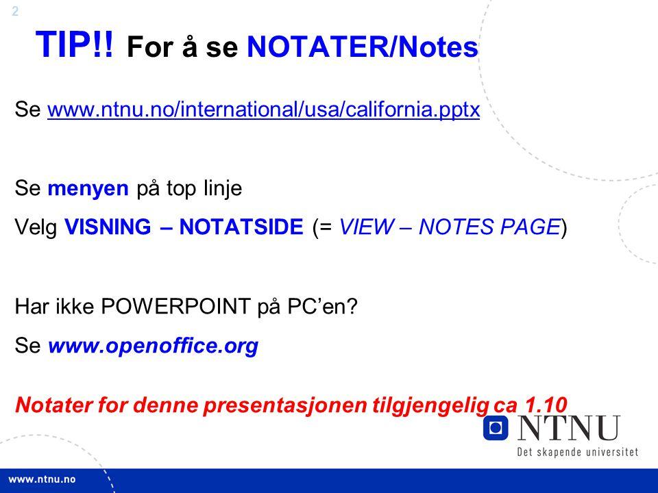 TIP!! For å se NOTATER/Notes