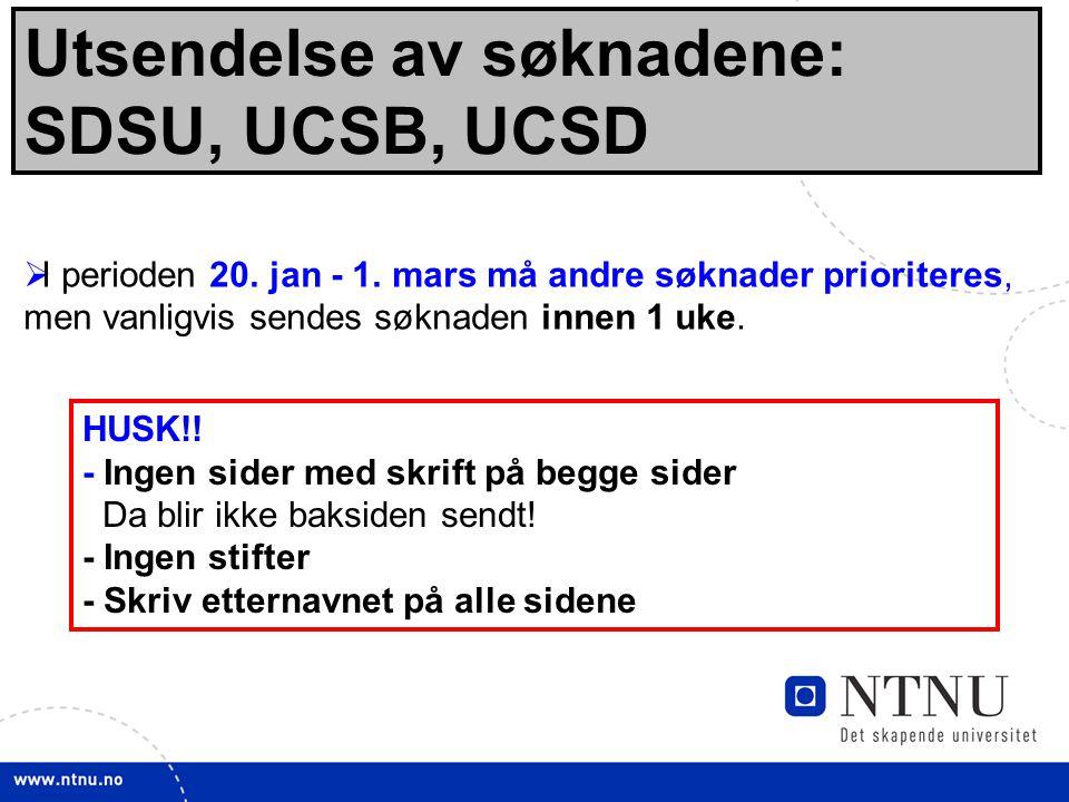 Utsendelse av søknadene: SDSU, UCSB, UCSD