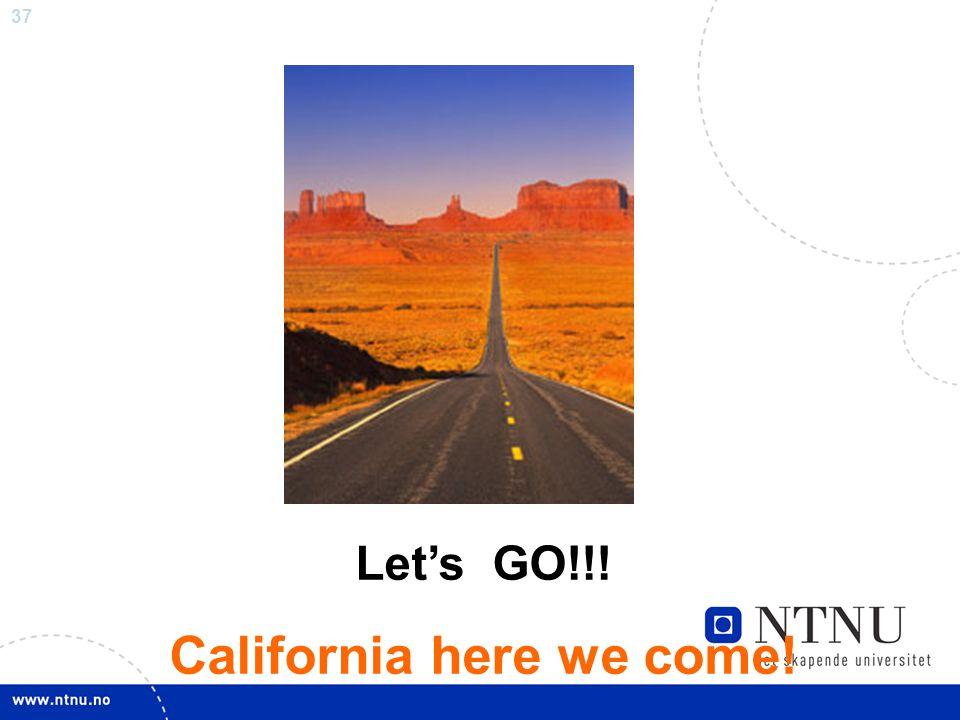 California here we come!
