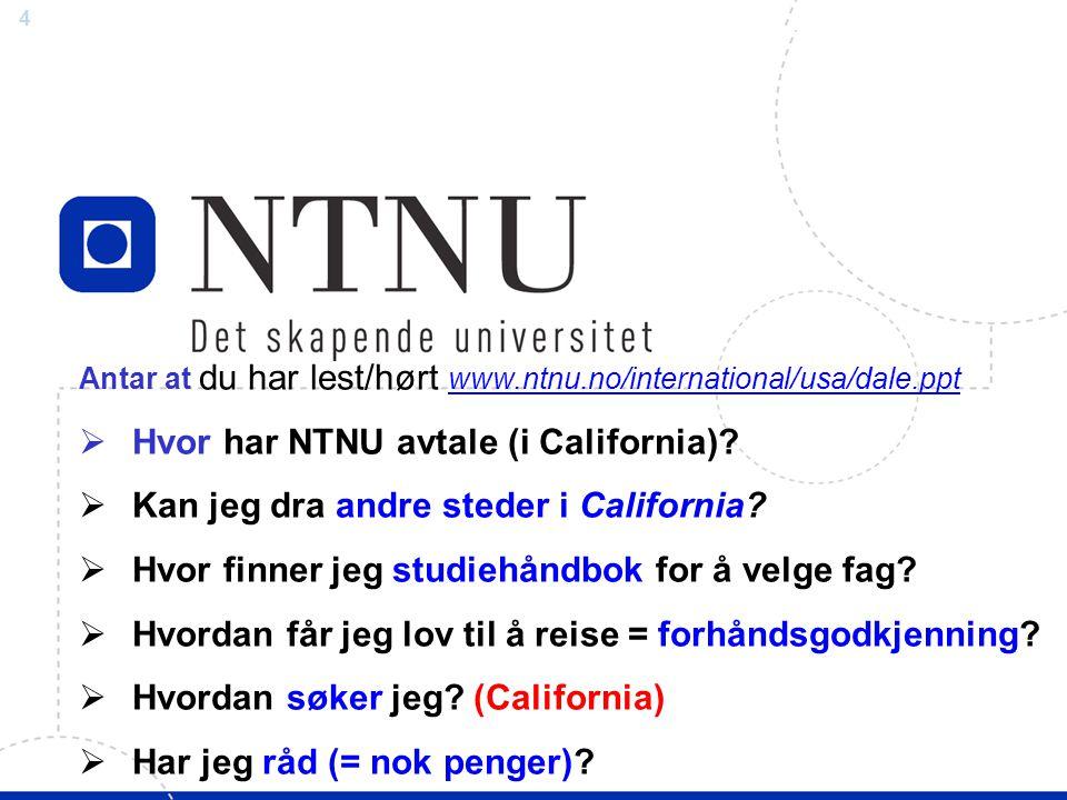 Hvor har NTNU avtale (i California)