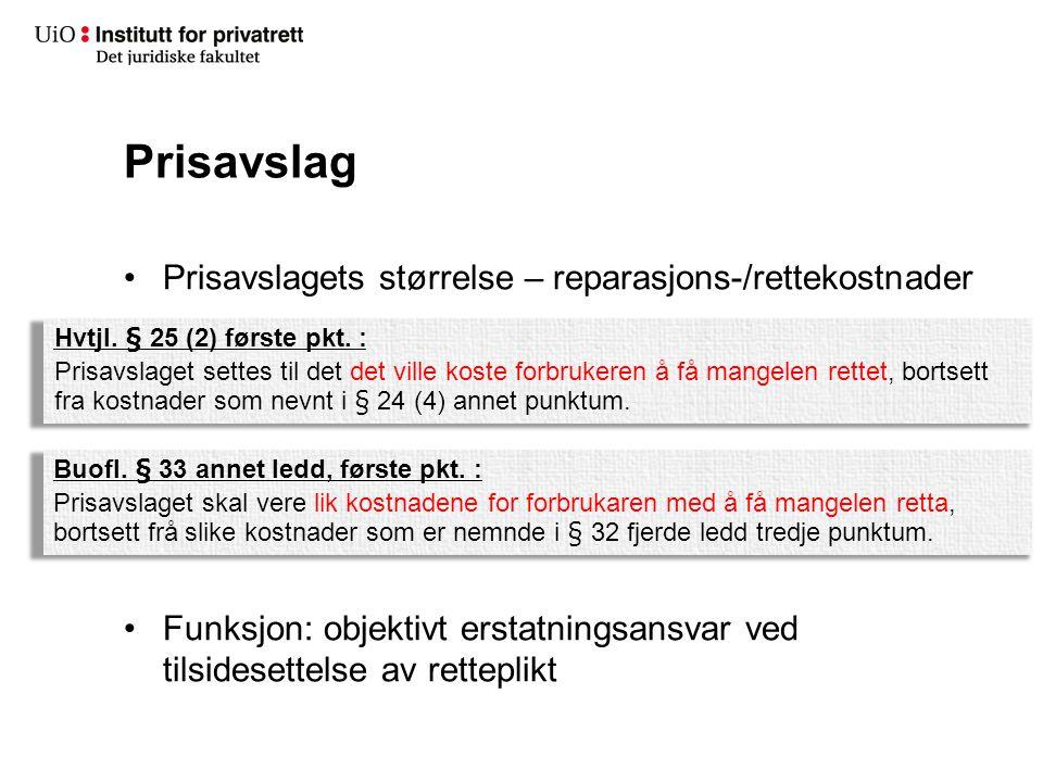 Prisavslag Prisavslagets størrelse – reparasjons-/rettekostnader