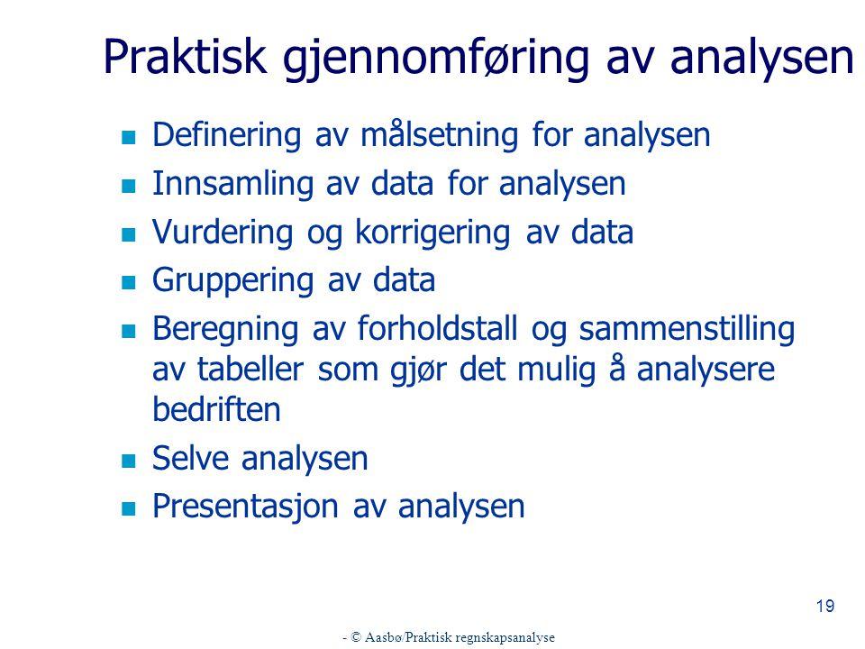 Praktisk gjennomføring av analysen