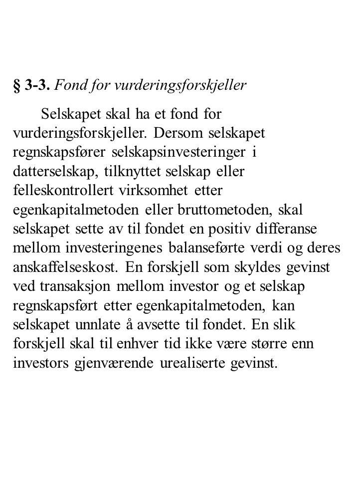 § 3-3. Fond for vurderingsforskjeller