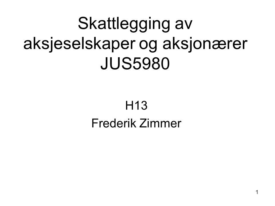Skattlegging av aksjeselskaper og aksjonærer JUS5980
