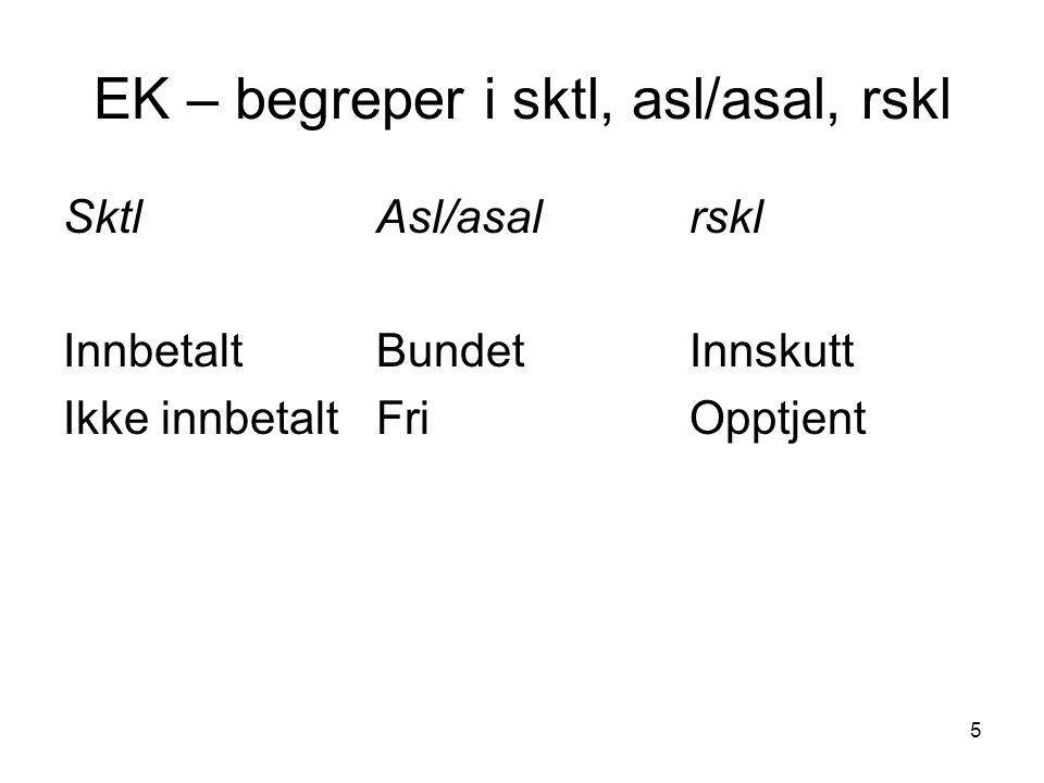 EK – begreper i sktl, asl/asal, rskl