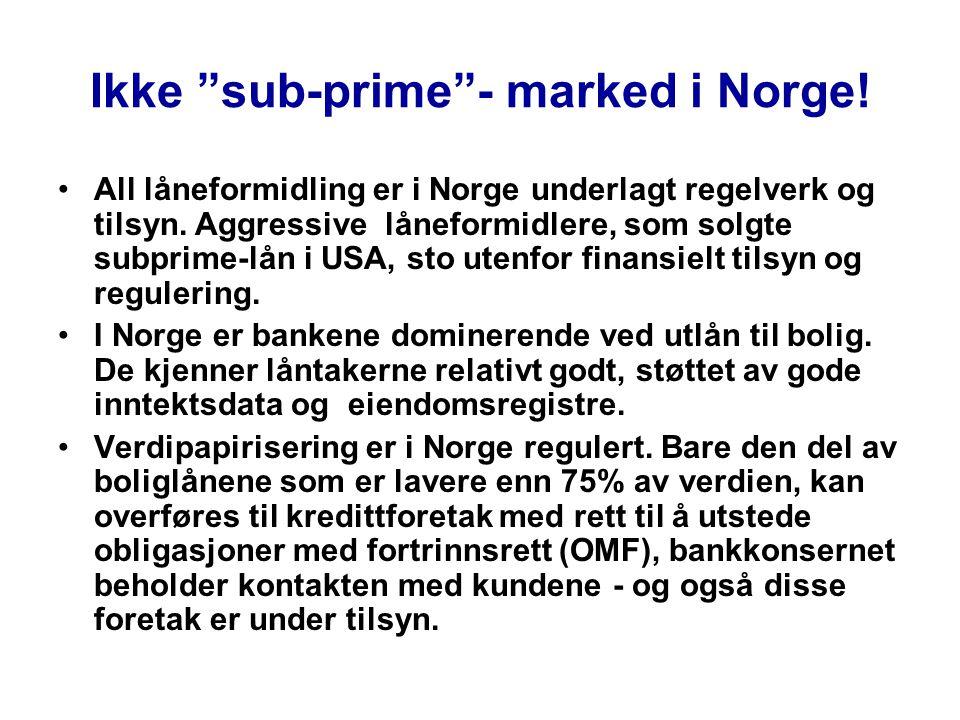 Ikke sub-prime - marked i Norge!