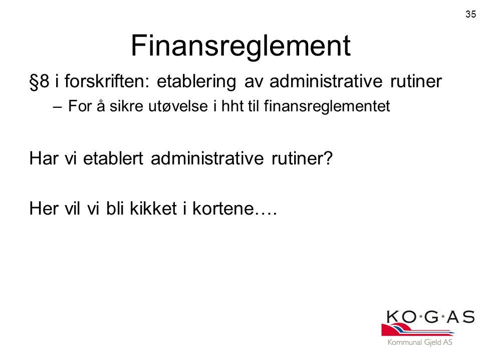 Finansreglement §8 i forskriften: etablering av administrative rutiner